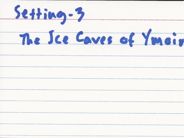 This one kinda got cut off in the scan. It says: The Ice Caves of Ymoin.