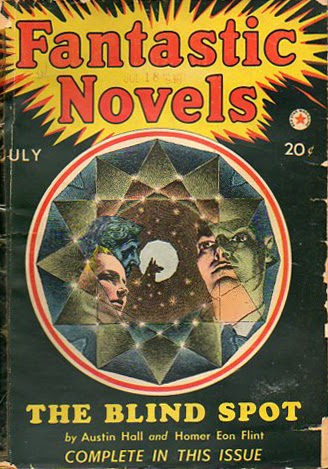 I have a copy of this July 1940 issue of Fantastic Novels featuring a reprint of The Blind Spot in my personal collection!